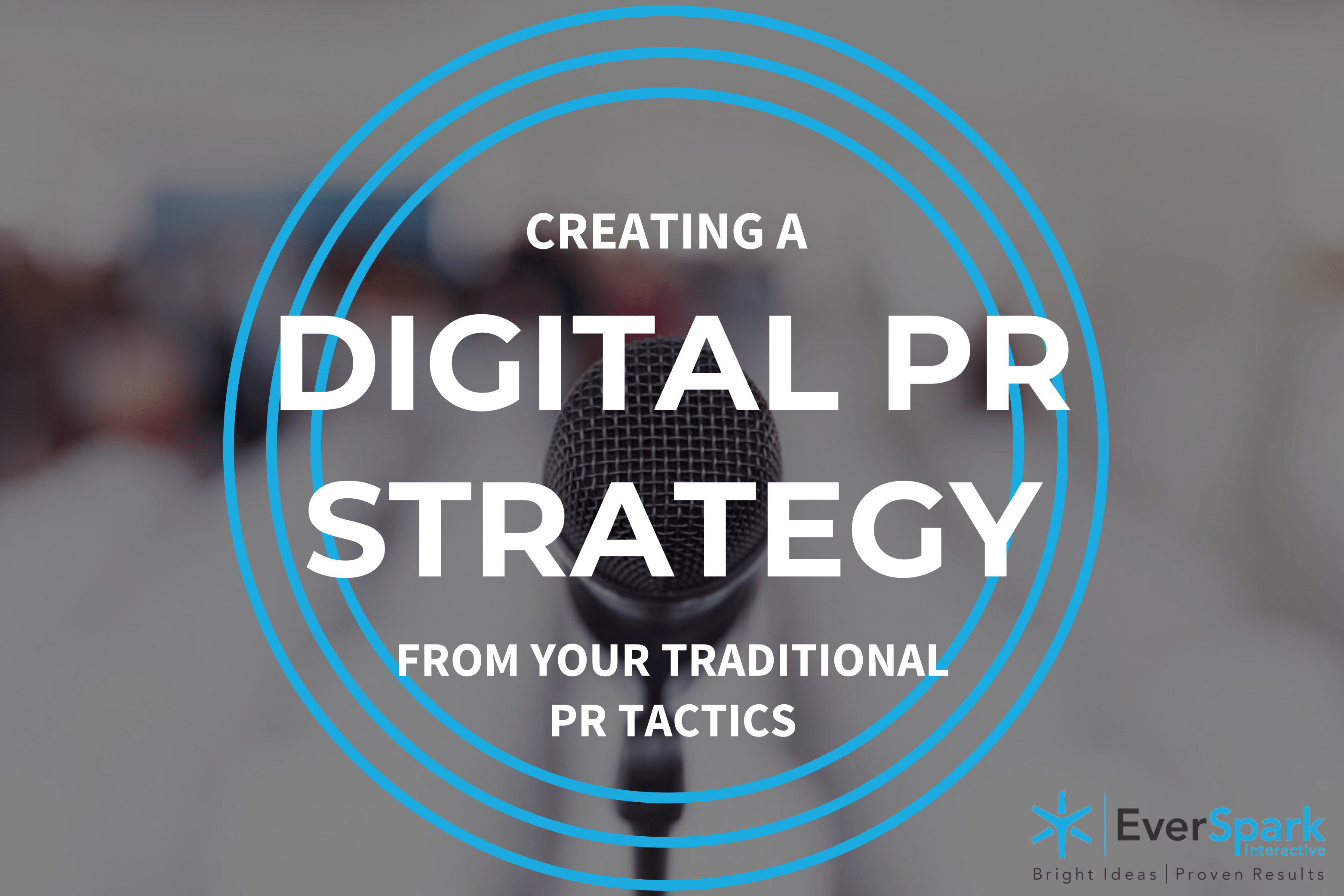 creating-a-digital-pr-strategy-from-your-traditional-pr-tactics