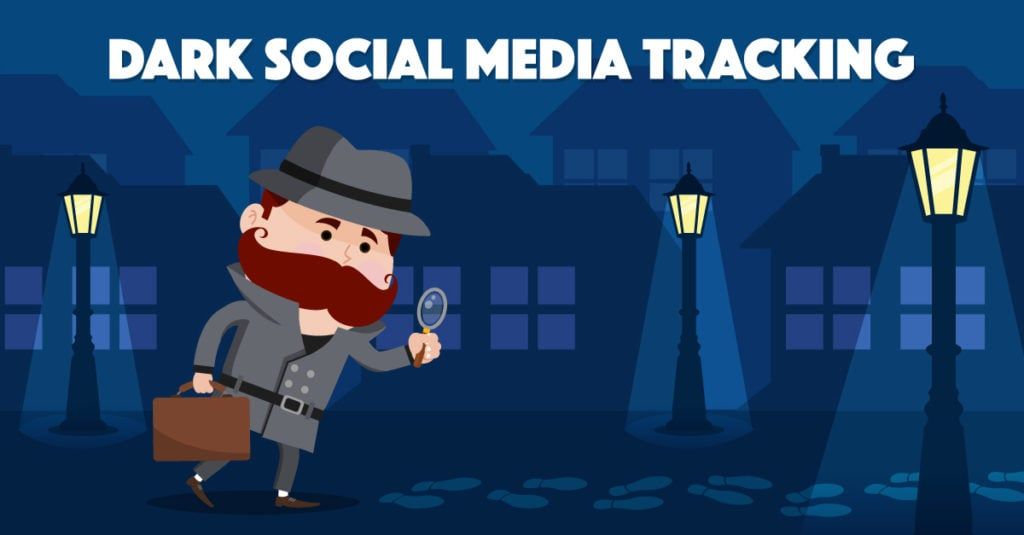 dark-social-media-tracking-1024x535